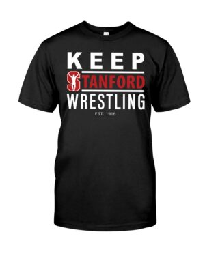 keep stanford wrestling shirt